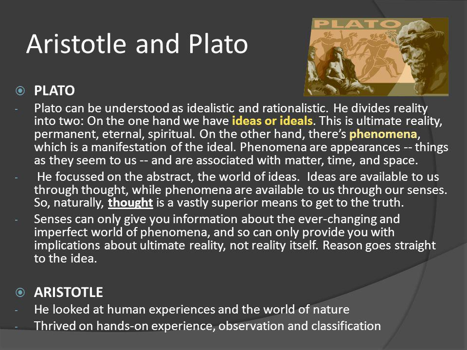 Aristotle and Plato PLATO ARISTOTLE