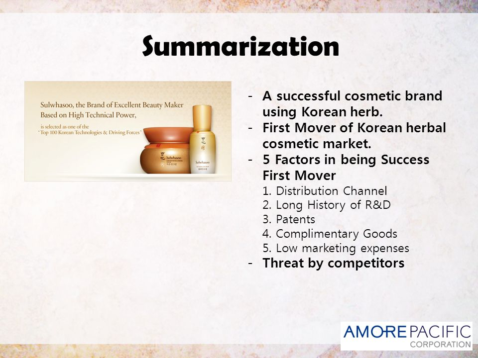 Summarization A successful cosmetic brand using Korean herb.