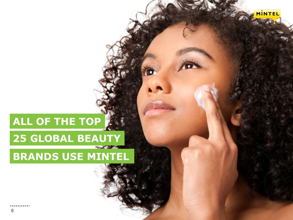 ALL OF THE TOP 25 GLOBAL BEAUTY BRANDS USE MINTEL