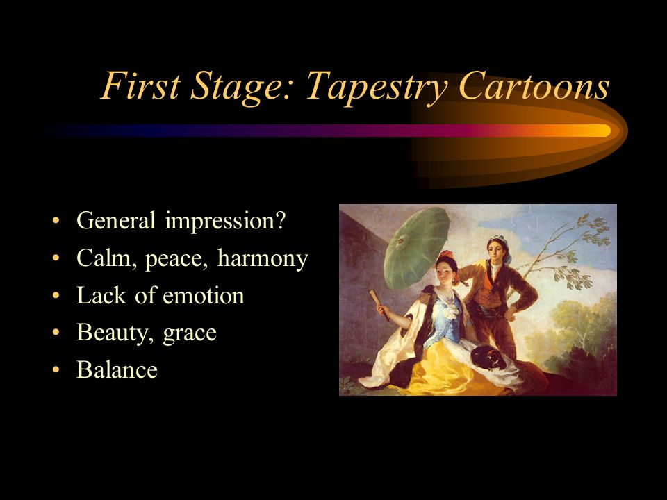 First Stage: Tapestry Cartoons