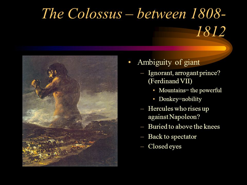 The Colossus – between 1808-1812