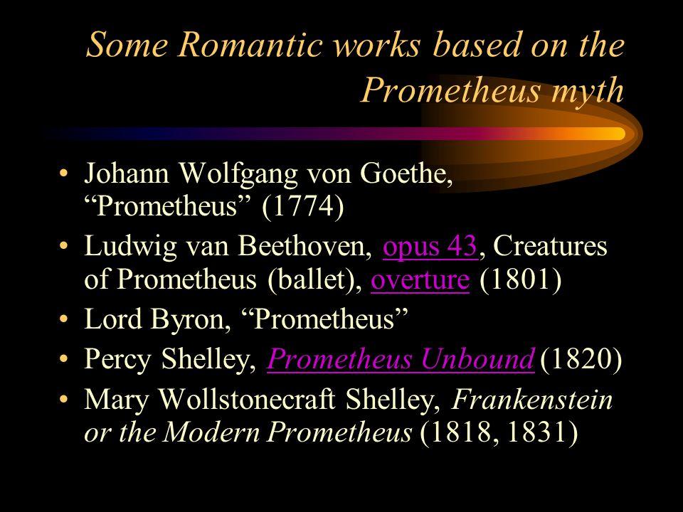 Some Romantic works based on the Prometheus myth