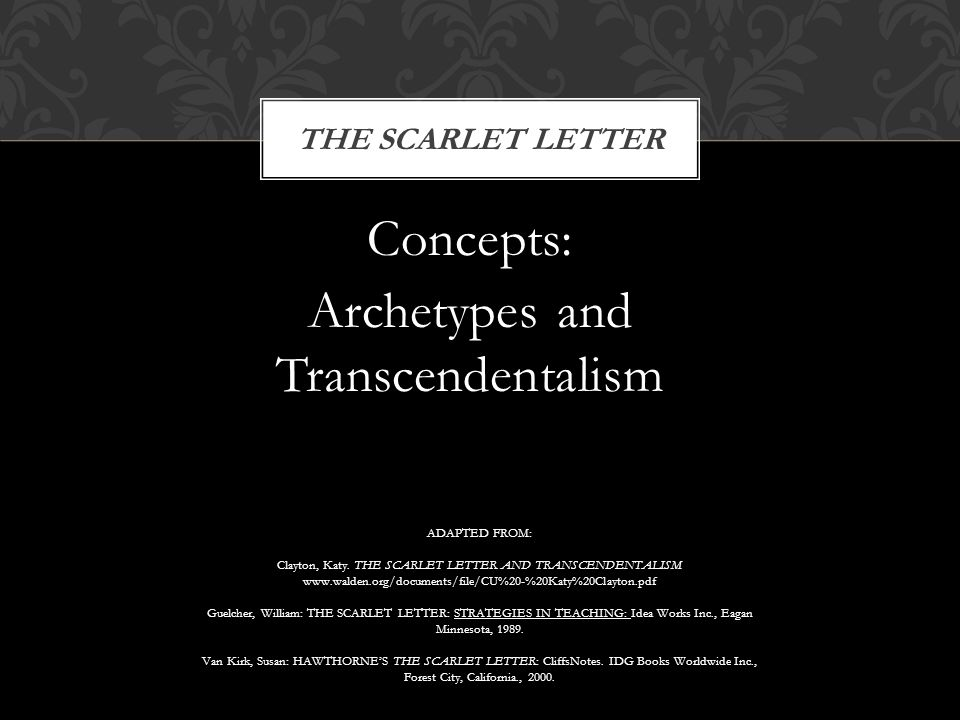 Concepts: Archetypes and Transcendentalism