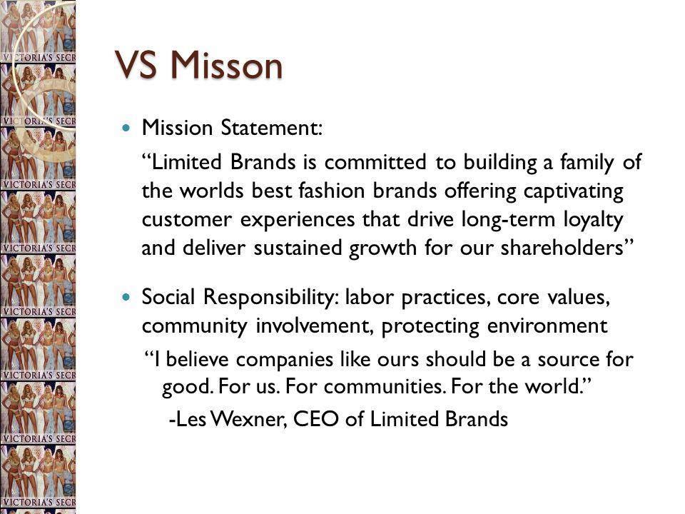 VS Misson Mission Statement: