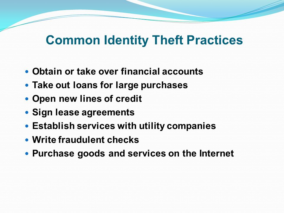 Common Identity Theft Practices