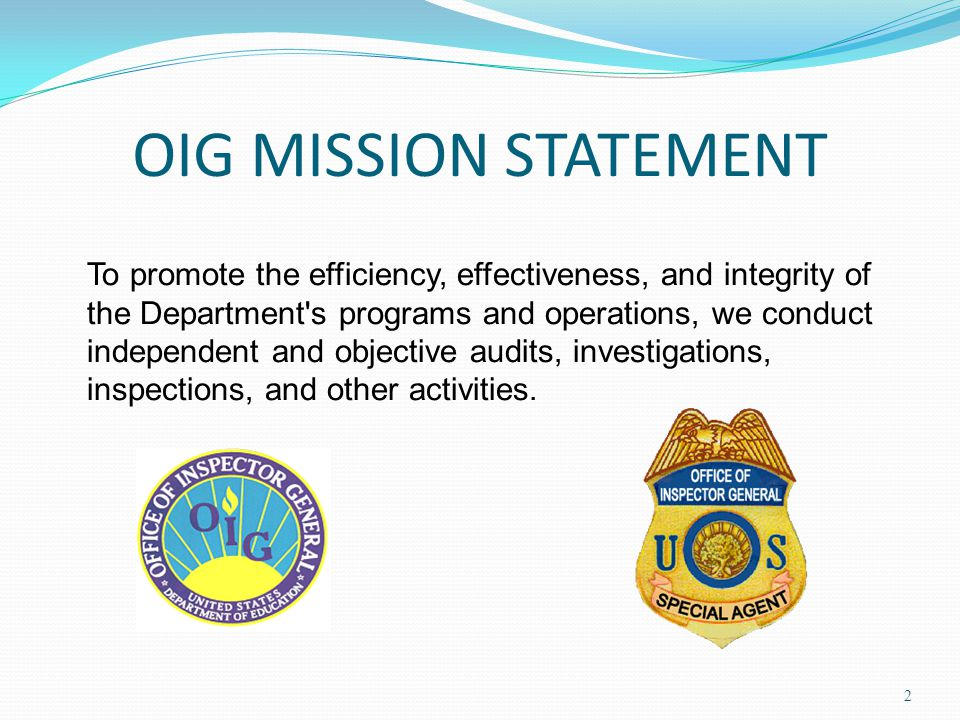 OIG MISSION STATEMENT