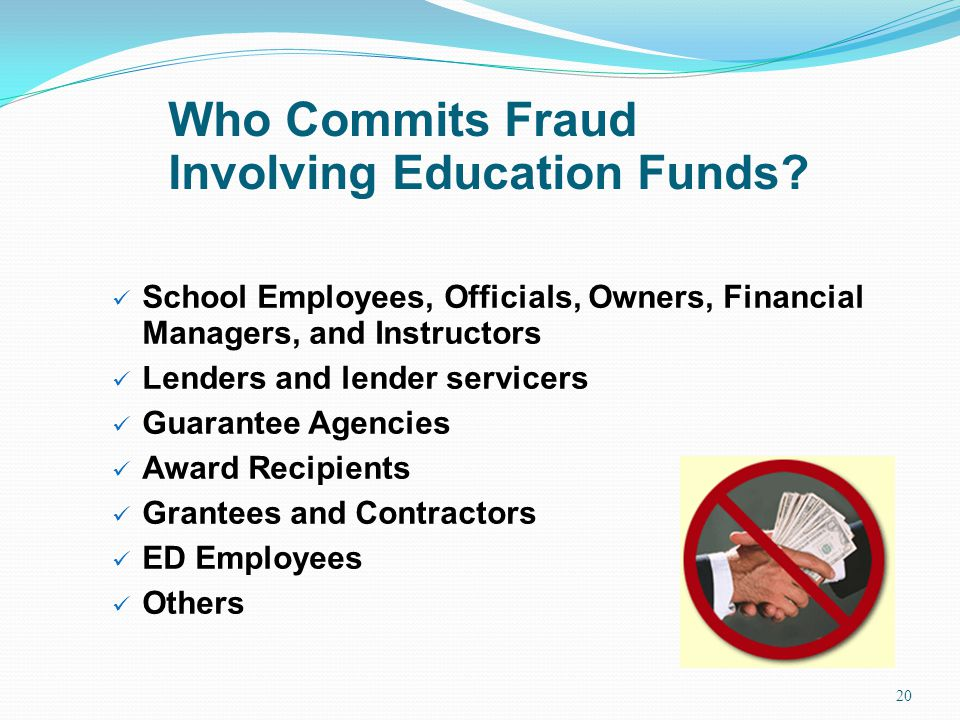 Who Commits Fraud Involving Education Funds