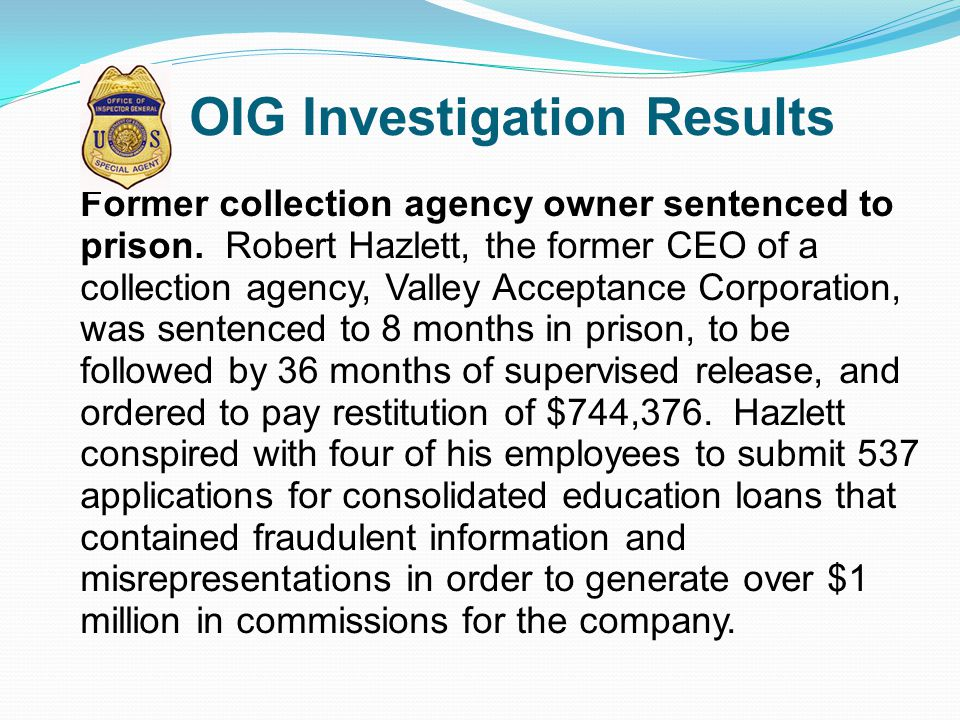 OIG Investigation Results
