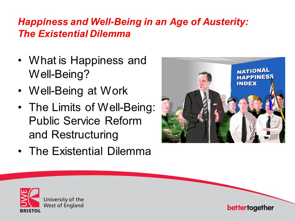 What is Happiness and Well-Being Well-Being at Work