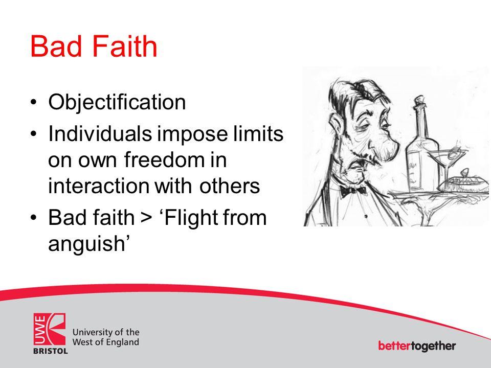 Bad Faith Objectification