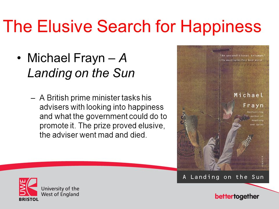 The Elusive Search for Happiness