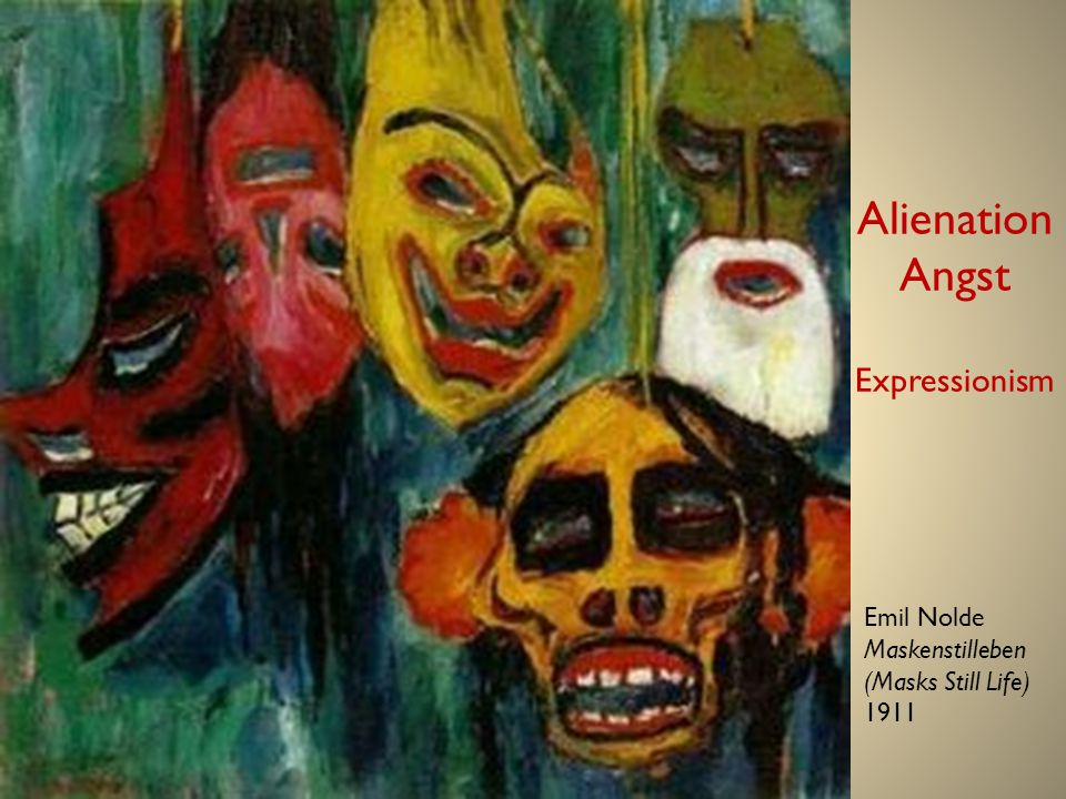 Alienation Angst Expressionism
