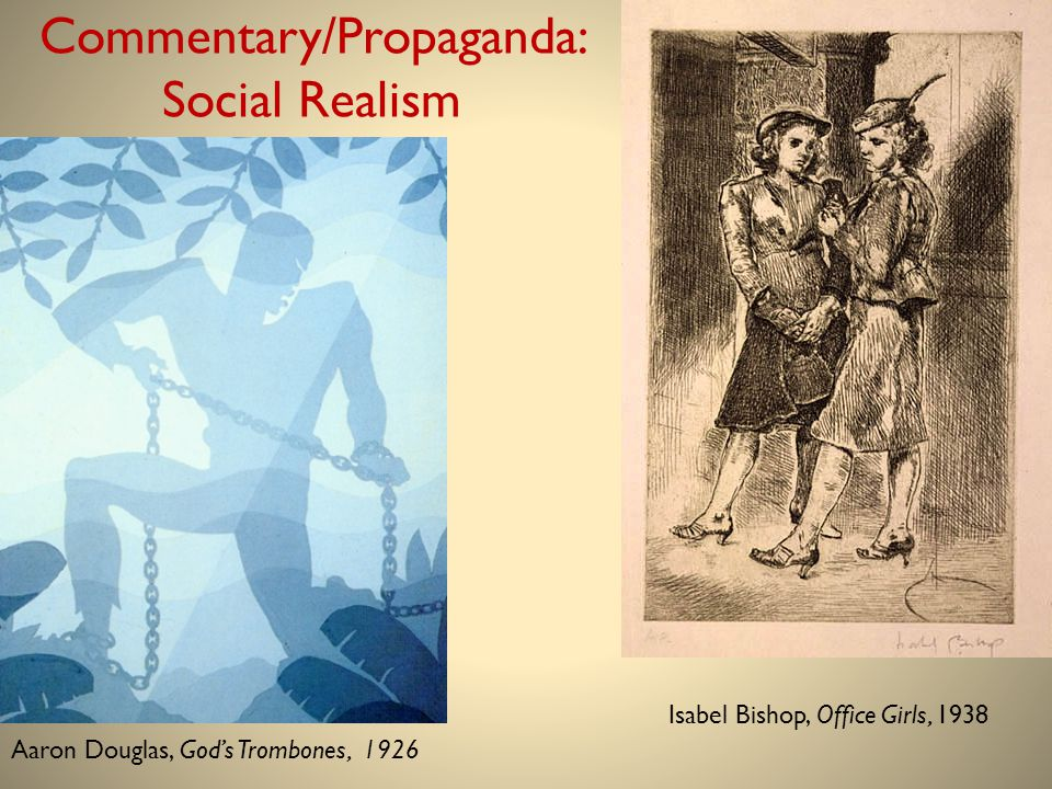 Commentary/Propaganda: Social Realism