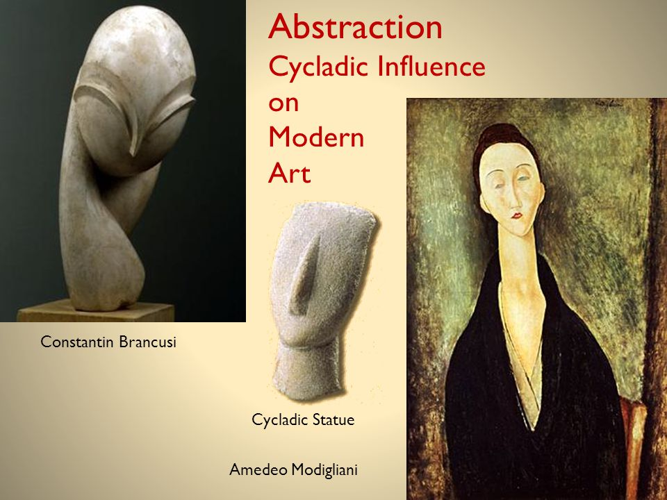 Abstraction Cycladic Influence on Modern Art