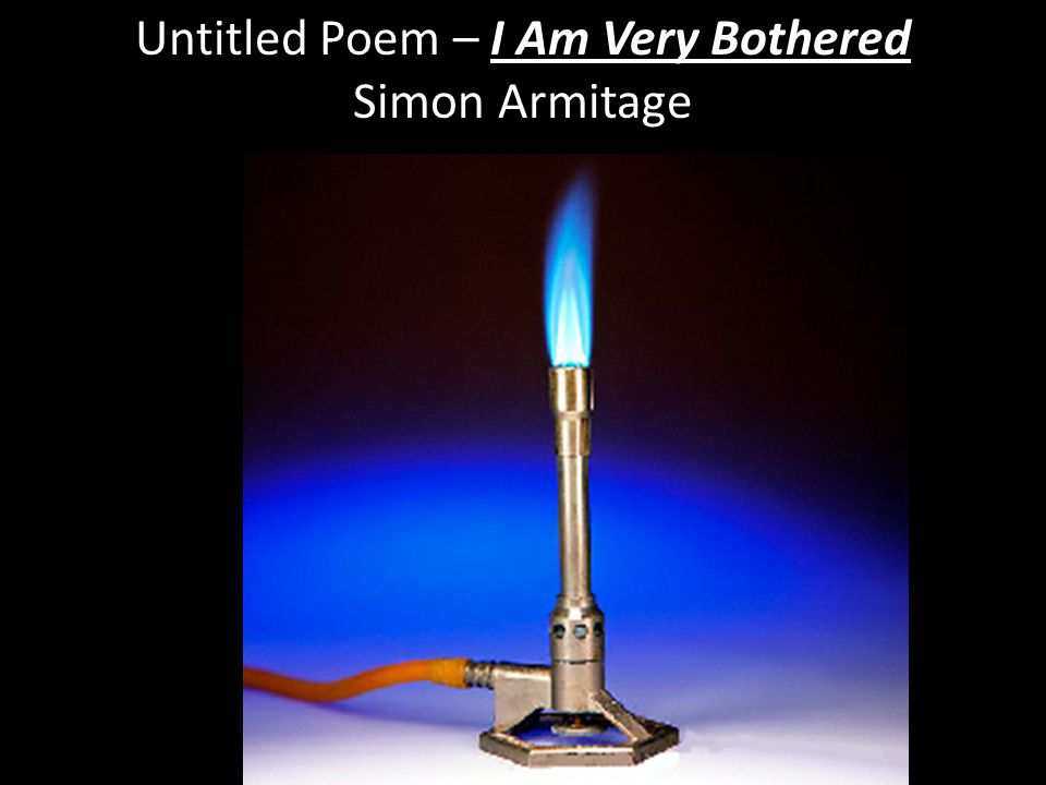 Untitled Poem – I Am Very Bothered