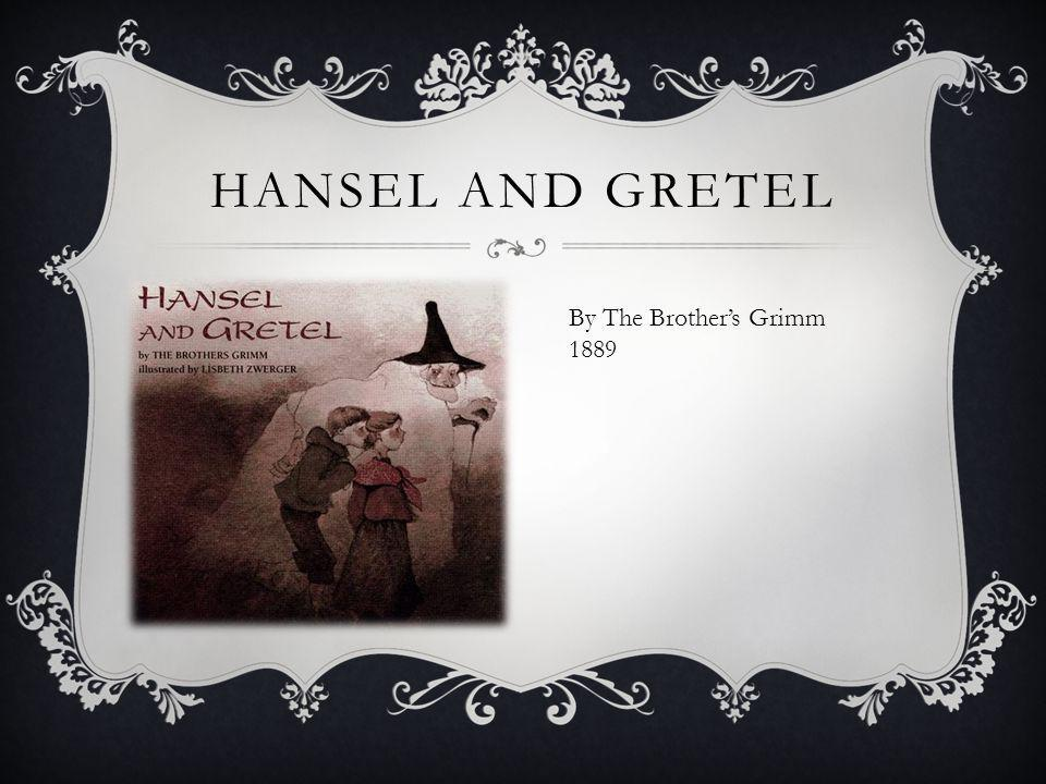 Hansel and Gretel By The Brother's Grimm 1889