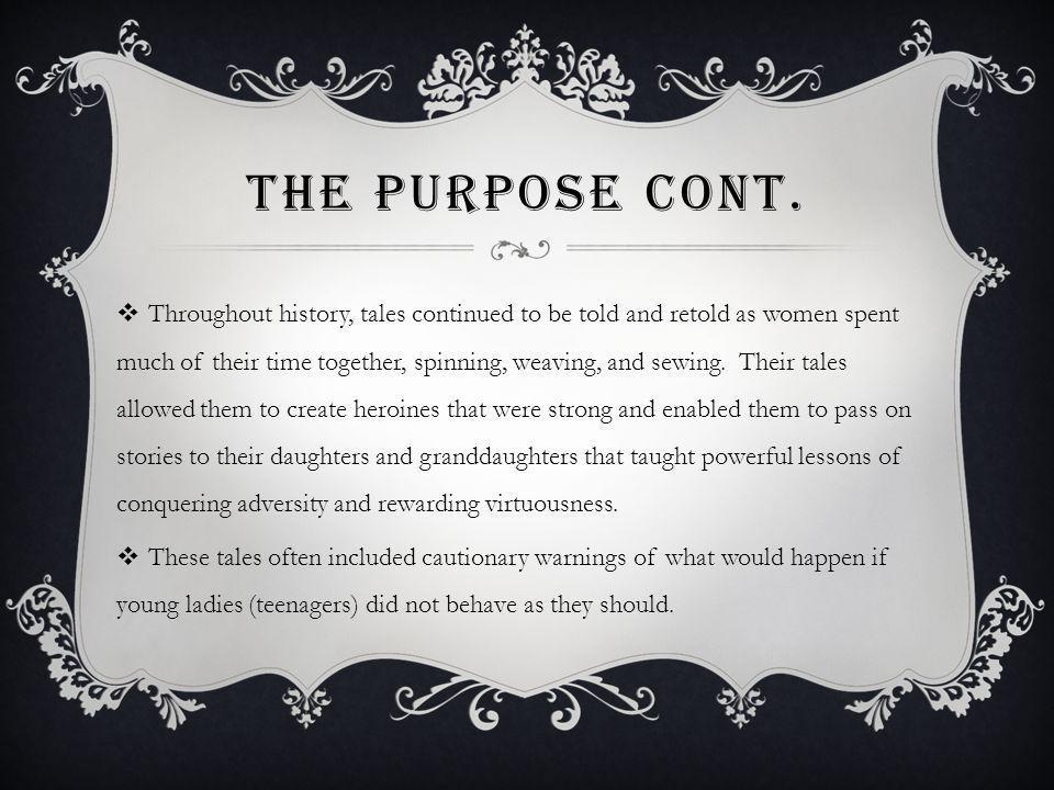 The Purpose Cont.