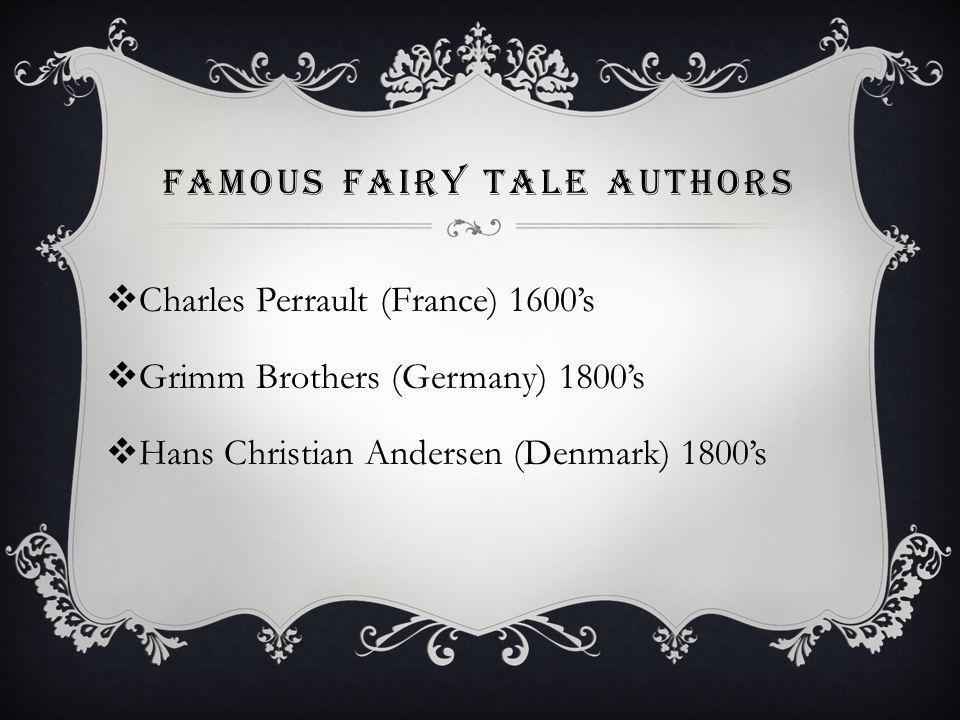 Famous Fairy Tale Authors