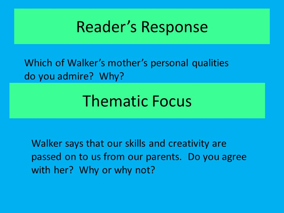 Reader's Response Thematic Focus