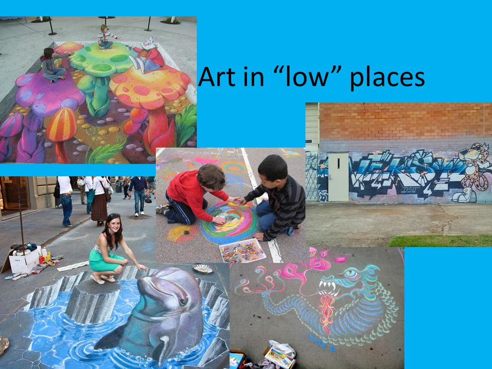 Art in low places