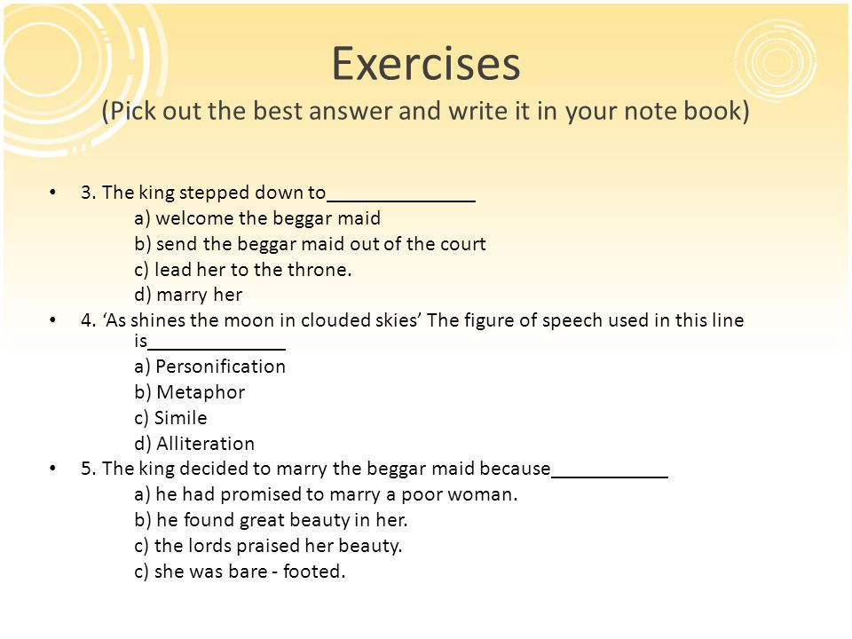 Exercises (Pick out the best answer and write it in your note book)
