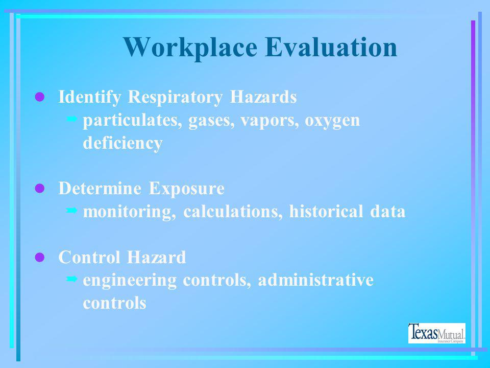 Workplace Evaluation Identify Respiratory Hazards