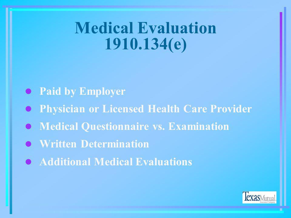 Medical Evaluation 1910.134(e)