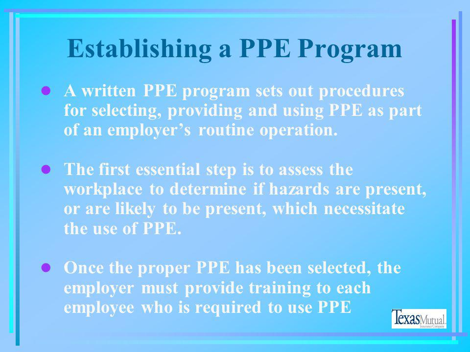 Establishing a PPE Program