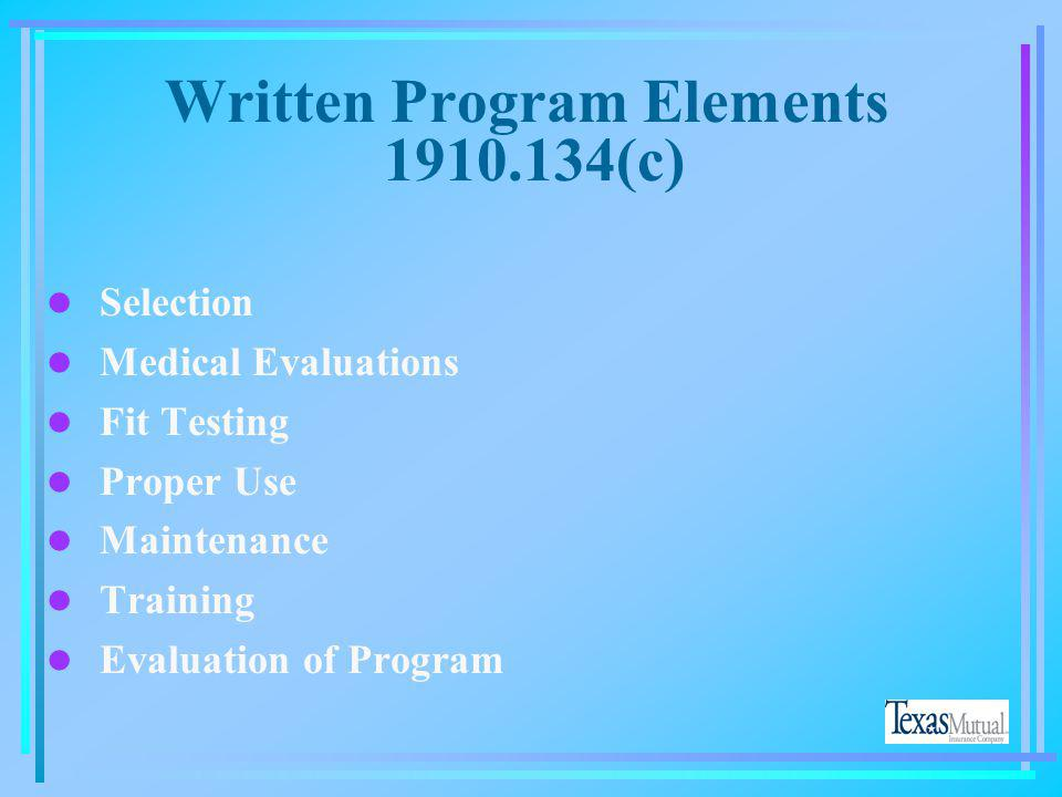 Written Program Elements 1910.134(c)