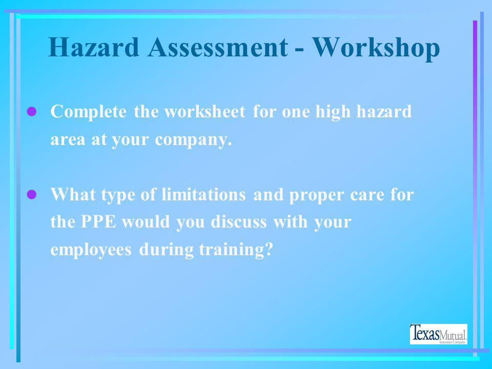 Hazard Assessment - Workshop
