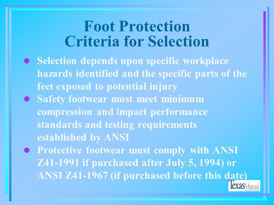 Foot Protection Criteria for Selection