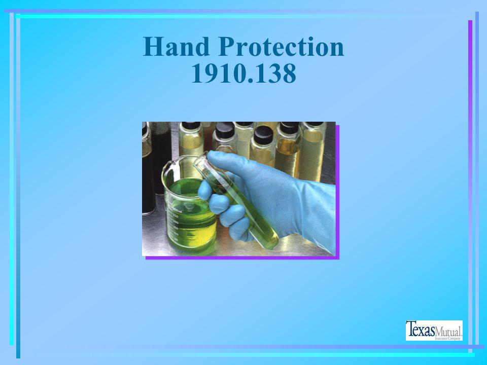 Hand Protection 1910.138