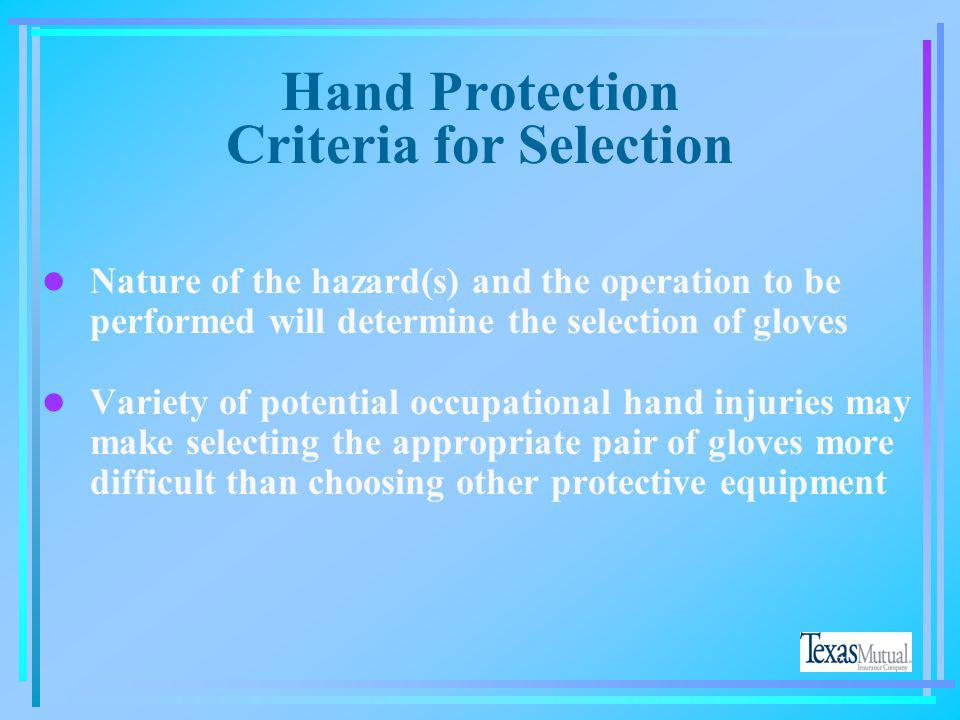 Hand Protection Criteria for Selection