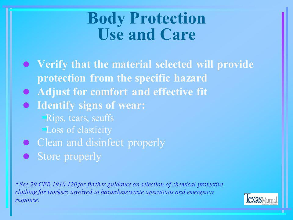 Body Protection Use and Care