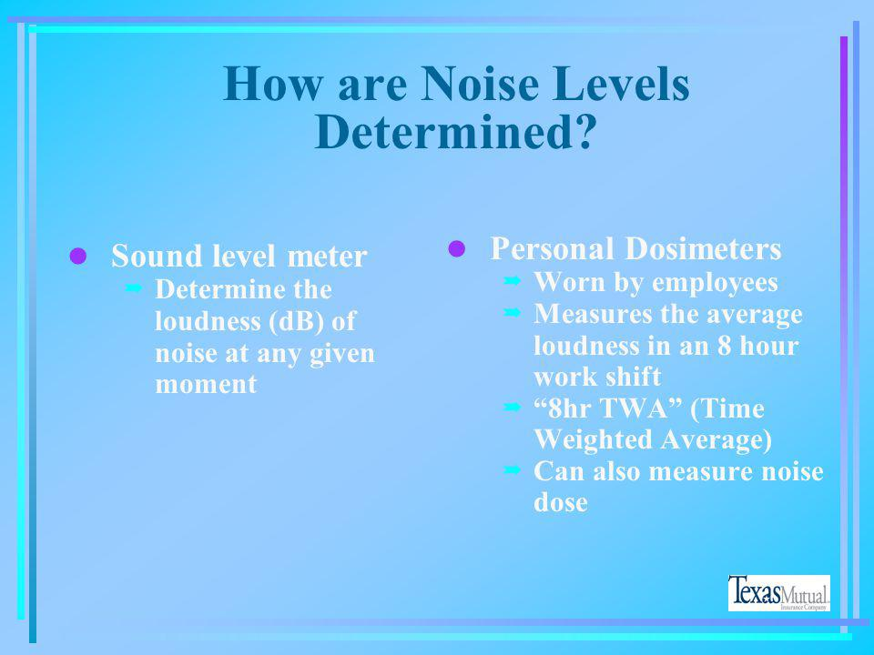 How are Noise Levels Determined
