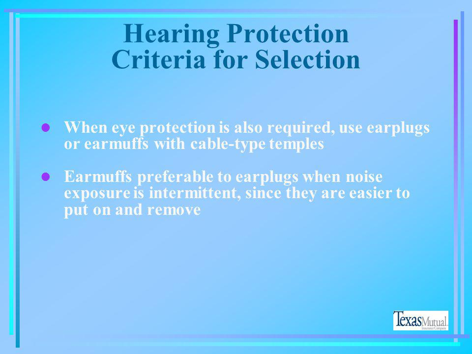 Hearing Protection Criteria for Selection
