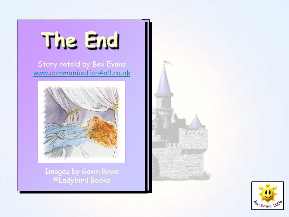 The End Story retold by Bev Evans