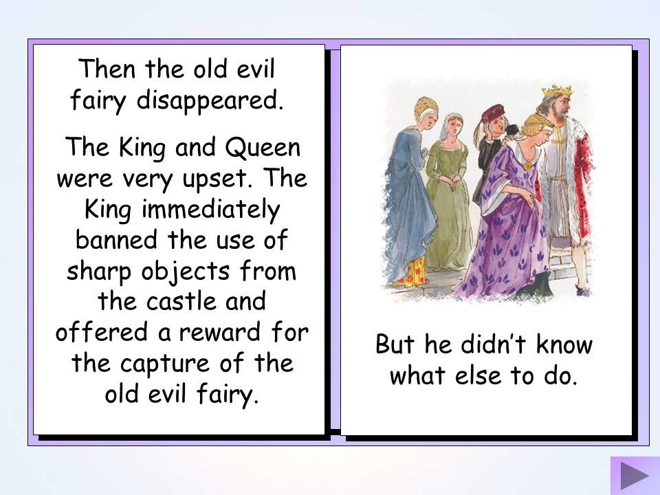 Then the old evil fairy disappeared.
