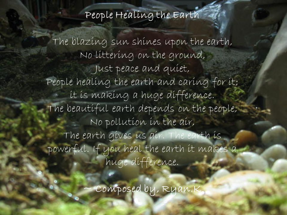 People Healing the Earth The blazing sun shines upon the earth,