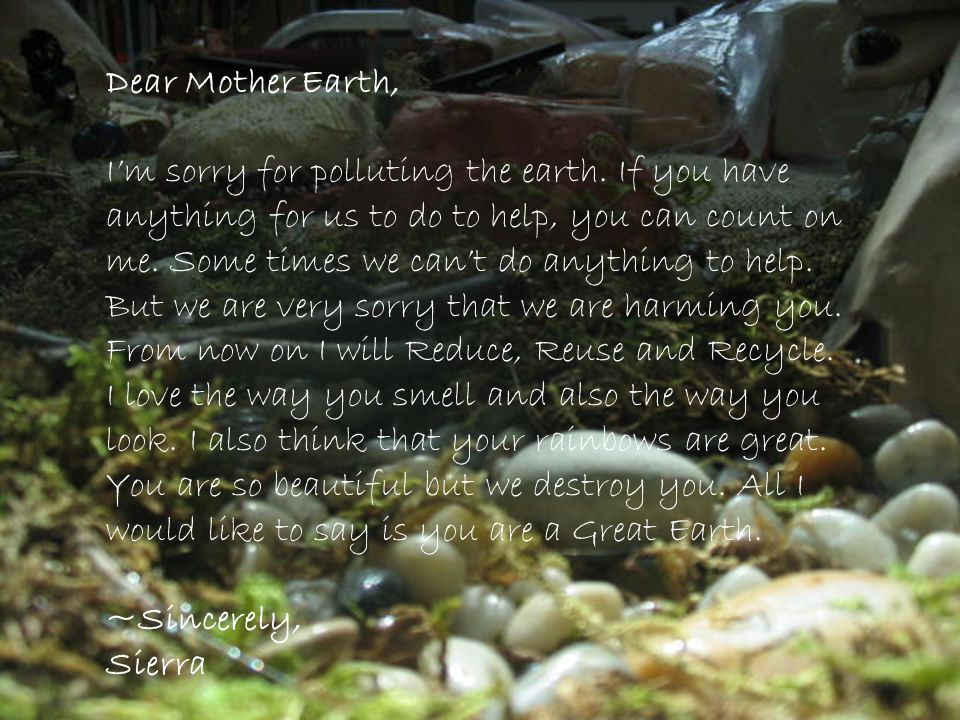 Dear Mother Earth,