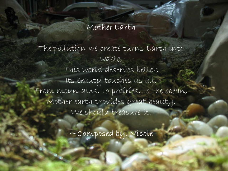 Mother Earth ~Composed by, Nicole