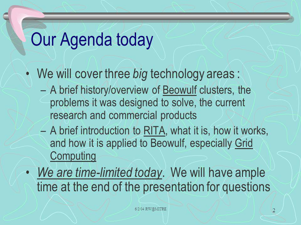 Our Agenda today We will cover three big technology areas :
