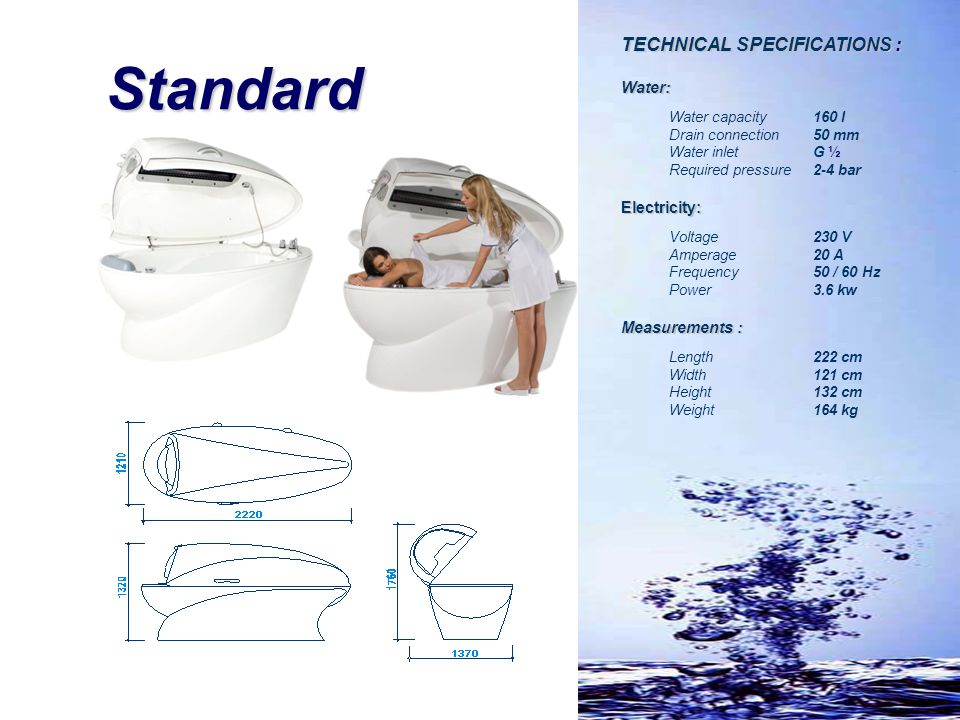 Standard TECHNICAL SPECIFICATIONS : Water: Electricity: Measurements :