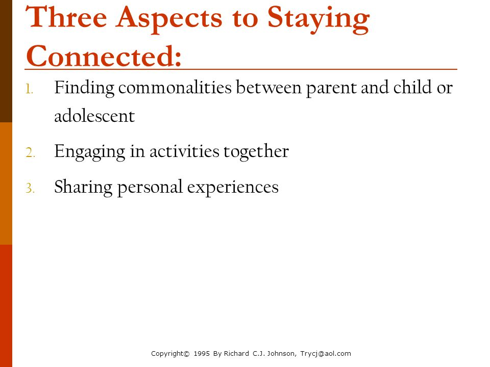 Three Aspects to Staying Connected: