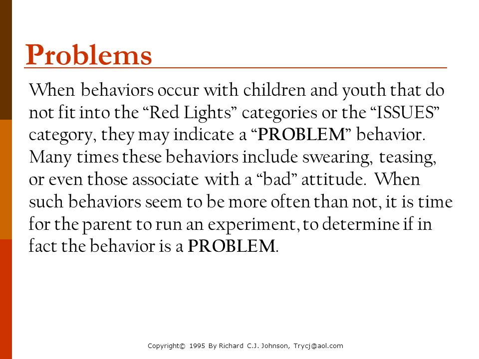 The Parenting Toolbox NACM Annual Conference 2006. Problems.