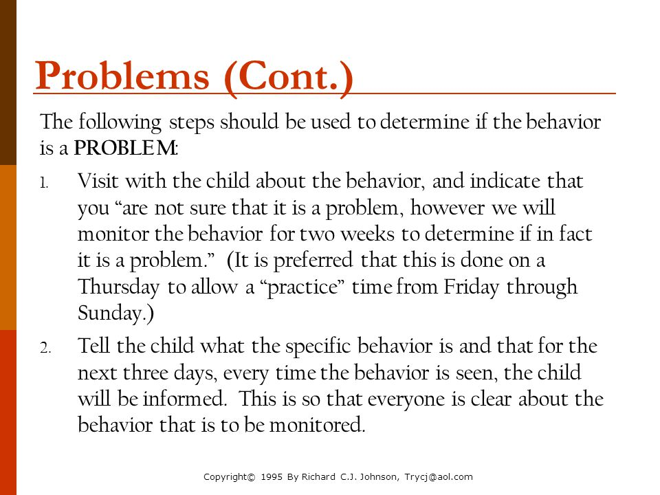 The Parenting Toolbox NACM Annual Conference 2006. Problems (Cont.) The following steps should be used to determine if the behavior is a PROBLEM: