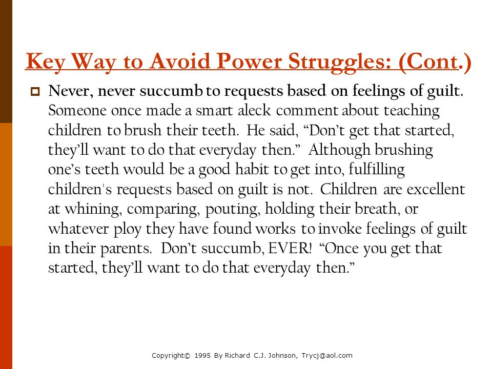 Key Way to Avoid Power Struggles: (Cont.)
