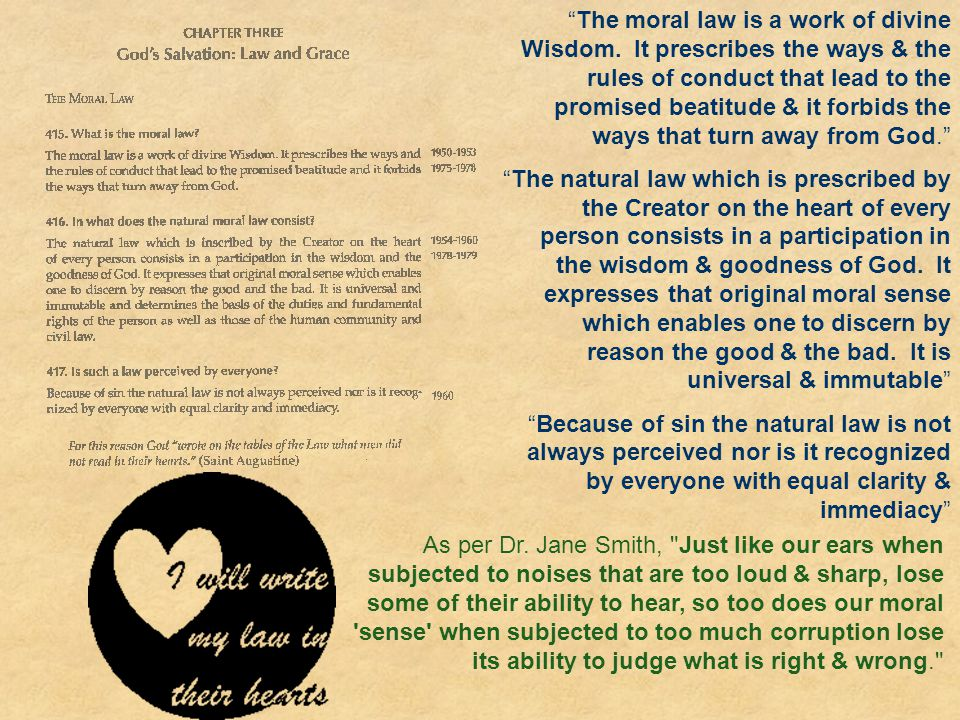 The moral law is a work of divine Wisdom