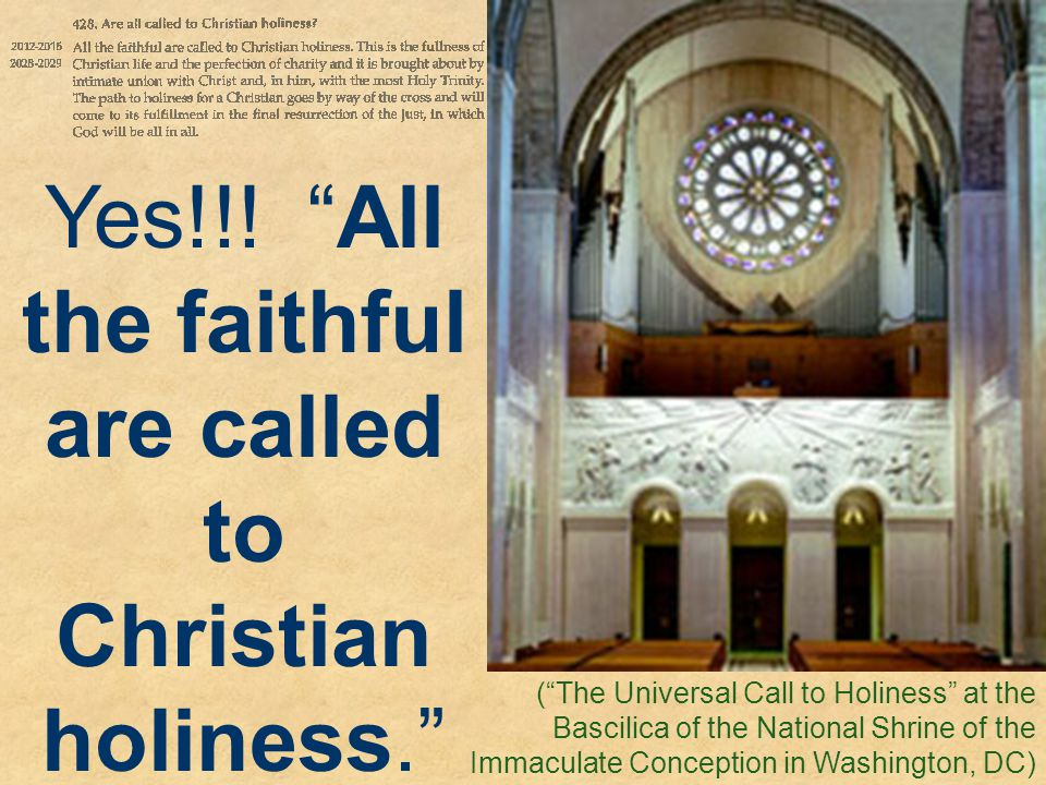 Yes!!! All the faithful are called to Christian holiness.