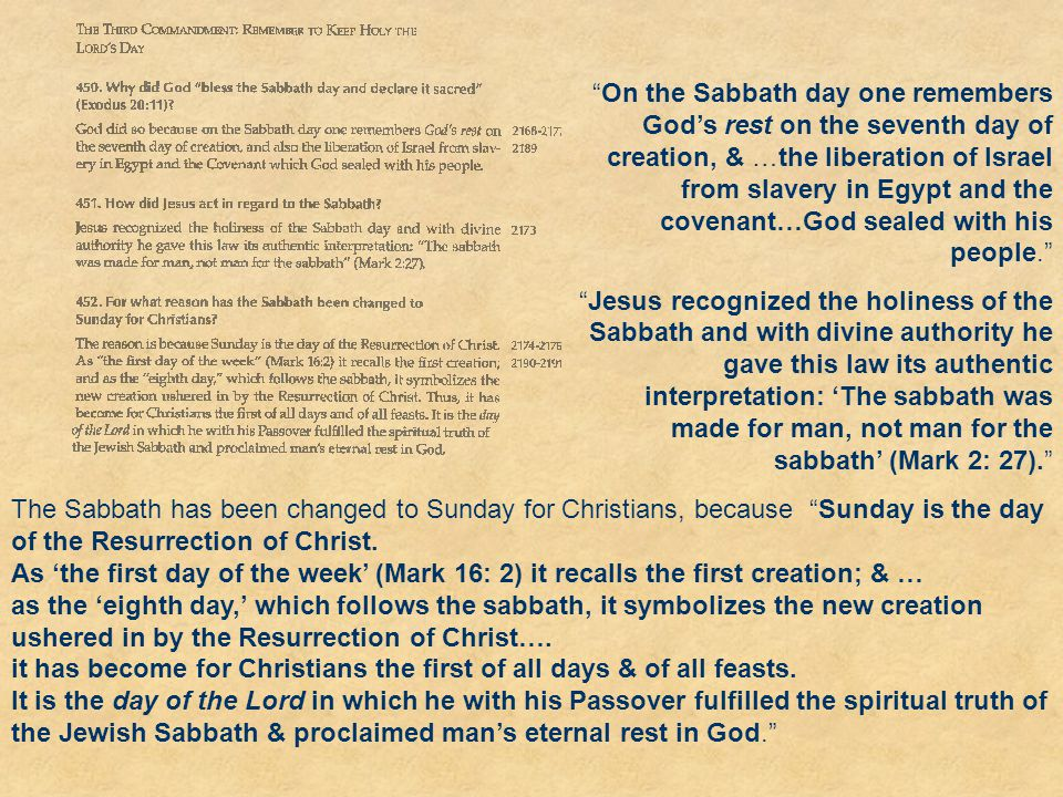 On the Sabbath day one remembers God's rest on the seventh day of creation, & …the liberation of Israel from slavery in Egypt and the covenant…God sealed with his people.